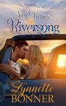 Angel Kisses and Riversong  by Lynnette Bonner