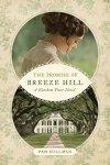 The Promise of Breeze Hill (A Natchez Trace Novel) by PamHillman