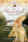 My Heart Belongs in the Shenandoah Valley: Lily's Dilemma by AndreaBoeshaar