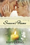 Season's Flame (Second Chance Series Book 5) by Mary E. Hanks