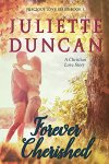 Forever Cherished: A Christian Love Story (Precious Love Series Book 1) by Julliette Duncan