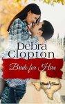 Bride for Hire (Bride, Texas Series Book 7)  by DebraClopton
