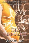 The Surrogate   by Patricia Bell