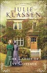 The Ladies of Ivy Cottage (Tales from Ivy Hill Book #2) by Julie Klassen