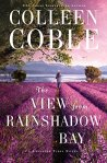 The View from Rainshadow Bay (A Lavender Tides Novel) by Colleen Cobble