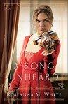 A Song Unheard (Shadows Over England Book #2) by Roseanna M.White
