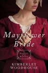 The Mayflower Bride: Daughters of the Mayflower (book 1)    by Kimberly Woodhouse