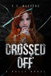 Crossed Off (A Holly Novel Book 3) by C.C. Warrens
