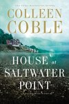 The House at Saltwater Point (A Lavender Tides Novel)  by Colleen Coble