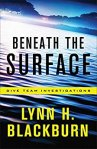 Beneath the Surface { Dive Team Investigations Book # 1 } by Lynn H.Blackburn