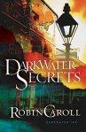Darkwater Secrets (Darkwater Inn Book 1)   by RobinCaroll